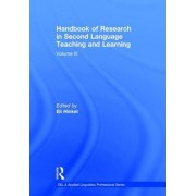 Handbook of Research in Second Language Teaching and Learning: Volume III
