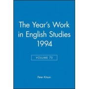 The Year's Work in English Studies: Vol. 75 by Peter Kitson