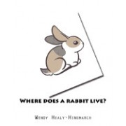 Where Does a Rabbit Live?