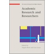 Academic Research and Researchers by Angela Brew