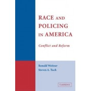 Race and Policing in America by Ronald Weitzer