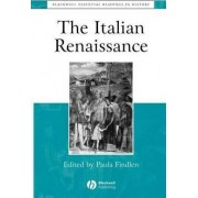 The Italian Renaissance by Paula Findlen