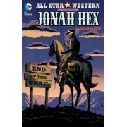All Star Western: Volume 6 by Justin Gray