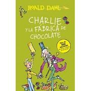 Roald Dahl Charlie Y La Fábrica De Chocolate (ALFAGUARA CLASICOS)