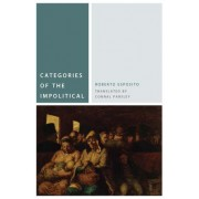 Categories of the Impolitical by Roberto Esposito