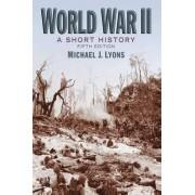 World War II by Michael J. Lyons
