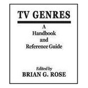 Television Genres by Brian Geoffrey Rose