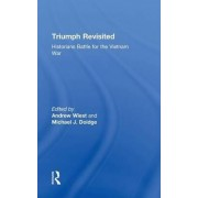 Triumph Revisited by Andrew A. Wiest