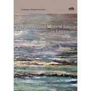 Bioethics and Medical Issues in Literature by Mahala Yates Stripling