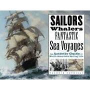 Sailors, Whalers, Fantastic Sea Voyages by Valerie Petrillo