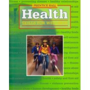 Health Skills for Wellness Third Edition Student Edition Hardcover 2001c by Kathy Crumpler