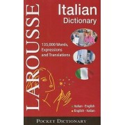 Larousse Pocket Dictionary: Italian-English / English-Italian by Larousse