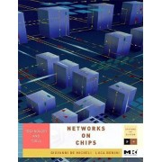 Networks on Chips by Giovanni de Micheli
