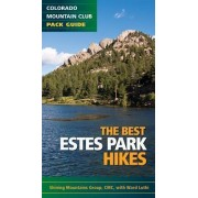 The Best Estes Park Hikes by Shining Mountains Group of the Colorado Mountain Club