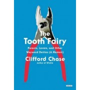 The Tooth Fairy by Clifford Chase