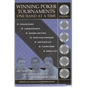 Winning Poker Tournaments One Hand at a Time by Eric Lynch