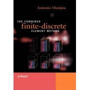 The Combined Finite-discrete Element Method by Ante Munjiza