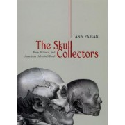 The Skull Collectors by Ann Fabian