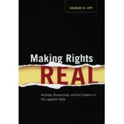 Making Rights Real by Charles R. Epp