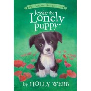 Jessie the Lonely Puppy by Holly Webb