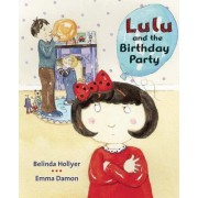 Lulu and the Birthday Party by Mary Rees