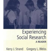 Experiencing Social Research by Kerry J. Strand