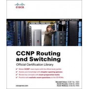 CCNP Routing and Switching Official Certification Library (Exams 642-902, 642-813, 642-832) by Wendell Odom