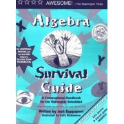 Algebra Survival Guide by Josh Rappaport