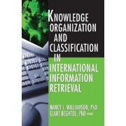 Knowledge Organization and Classification in International Information Retrieval by Nancy Williamson