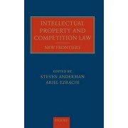 Intellectual Property and Competition Law by Professor of Law Steven Anderman