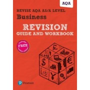 REVISE AQA AS/A Level Business Revision Guide and Workbook by Andrew Redfern