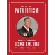 The Call of Patriotism: The Words and Legacy of George H.W. Bush