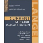 Current Geriatric Diagnosis and Treatment by Robert Palmer