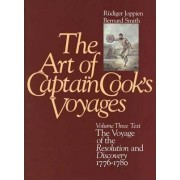 The Art of Captain Cook's Voyages: Voyage of the Resolution and the Discovery, 1776-80 Volume 3 by Rudiger Joppien
