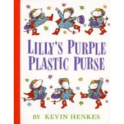 Lillys Purple Plastic Purse by Kevin Henkes