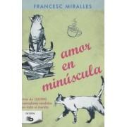 Amor En Minuscula by Casa De Col On De Las Palmas