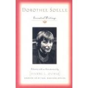 Dorothy Soelle - Essential Writings by Dorothy Soelle