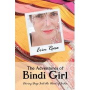 The Adventures of Bindi Girl by Erin Reese