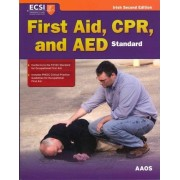 Standard First Aid, CPR, And AED, Irish Edition by American Academy of Orthopaedic Surgeons (Aaos)