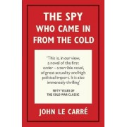 The Spy Who Came in from the Cold by John Le Carr