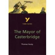 York Notes on Thomas Hardy's Mayor of Casterbridge by Hilda D. Spear