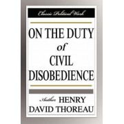 On the Duty of Civil Disobedience by Henry David Thoreau