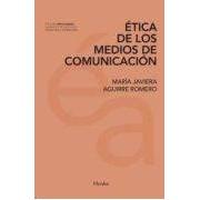 Aguirre Romero Maria Javiera Etica De Los Medios De Comunicacion