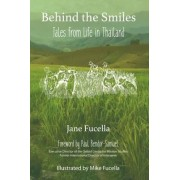 Behind the Smiles by Jane Fucella