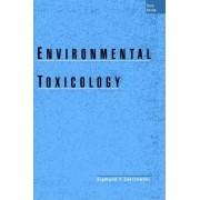 Environmental Toxicology by Sigmund F. Zakrzewski