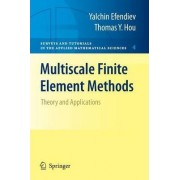 Multiscale Finite Element Methods by Yalchin Efendiev