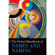 The Oxford Handbook of Names and Naming by Carole Hough