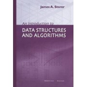 An Introduction to Data Structures and Algorithms by J.A. Storer