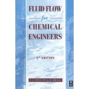 Fluid Flow for Chemical and Process Engineers by F. Holland