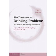 The Treatment of Drinking Problems by E. Jane Marshall